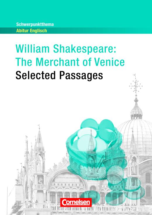 Schwerpunktthema Abitur Englisch - The Merchant of Venice - Textheft