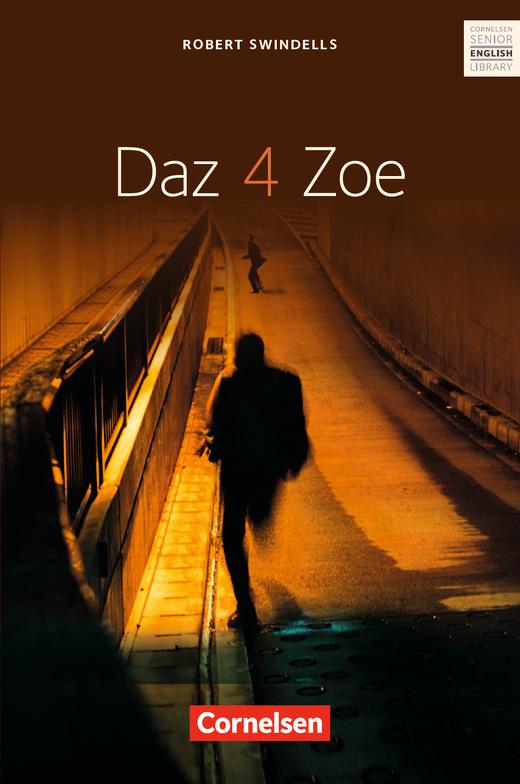 Cornelsen Senior English Library - Daz 4 Zoe - Textband mit Annotationen und Zusatztexten - Ab 11. Schuljahr