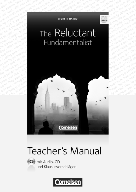 Cornelsen Senior English Library - The Reluctant Fundamentalist - Teacher's Manual mit Audio-CD und Klausurvorschlägen - Ab 11. Schuljahr