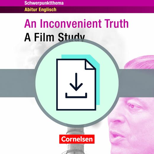 Schwerpunktthema Abitur Englisch - An Inconvenient Truth - A Film Study - Lösungsvorschläge zur Textsammlung als Download