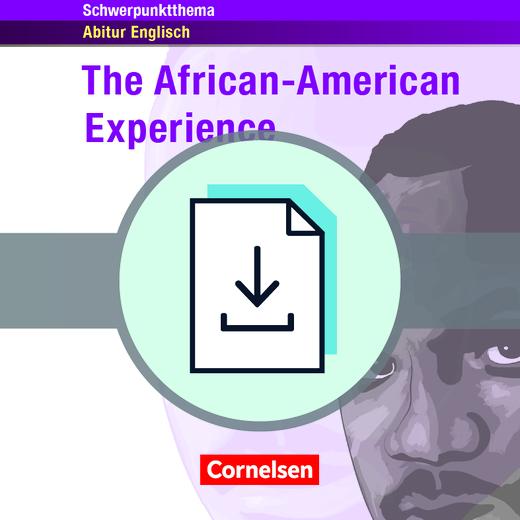 Schwerpunktthema Abitur Englisch - The African-American Experience - Lösungsvorschläge zur Textsammlung als Download