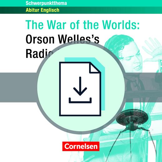 Schwerpunktthema Abitur Englisch - The War of the Worlds - Radio Play - Lösungsvorschläge zur Textsammlung als Download
