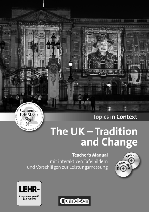 Topics in Context - The UK - Tradition and Change - Teacher's Manual mit CD und DVD-ROM