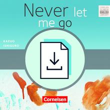 Cornelsen Senior English Library - Never let me go - Teacher's Manual mit Klausurvorschlägen als Download - Ab 11. Schuljahr