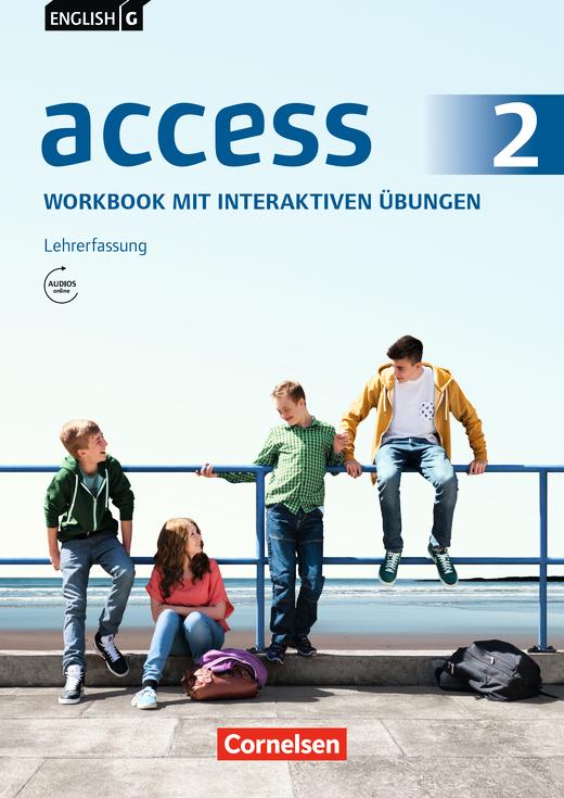 English G Access - Workbook mit interaktiven Übungen auf scook.de - Lehrerfassung - Band 2: 6. Schuljahr