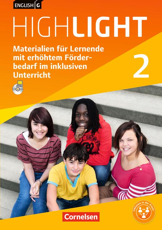 English G Highlight - Materialien für Lernende mit erhöhtem Förderbedarf im inklusiven Unterricht - Kopiervorlagen mit CD-ROM - Band 2: 6. Schuljahr
