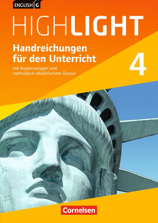 English G Highlight - Handreichungen für den Unterricht - Band 4: 8. Schuljahr