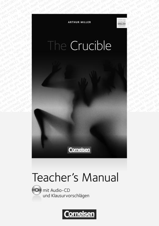 Cornelsen Senior English Library - The Crucible - Teacher's Manual mit Audio-CD und Klausurvorschlägen - Ab 11. Schuljahr