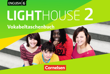 English G Lighthouse - Vokabeltaschenbuch - Band 2: 6. Schuljahr