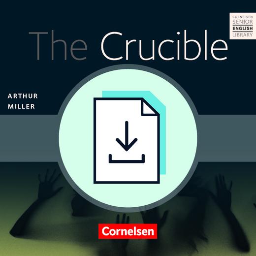 Cornelsen Senior English Library - The Crucible - Teacher's Manual mit Klausurvorschlägen als Download - Ab 11. Schuljahr