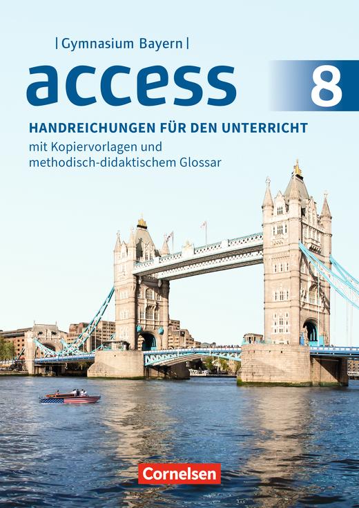 Access - Handreichungen für den Unterricht - 8. Jahrgangsstufe