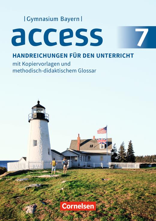 Access - Handreichungen für den Unterricht - 7. Jahrgangsstufe