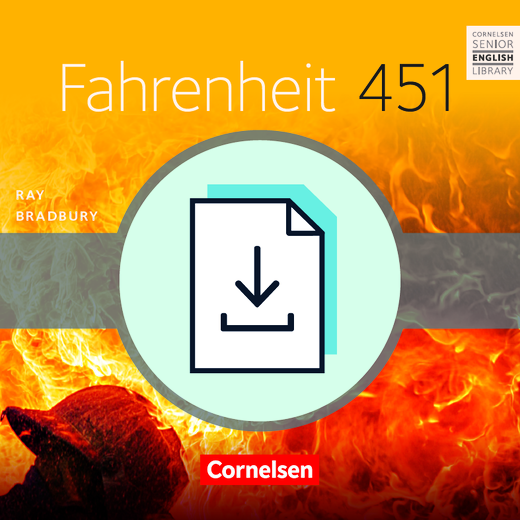 Cornelsen Senior English Library - Fahrenheit 451 - Teacher's Manual mit Klausurvorschlägen als Download - Ab 11. Schuljahr