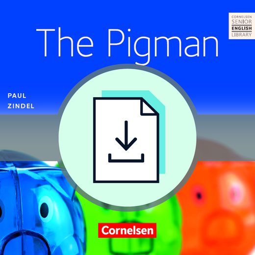 Cornelsen Senior English Library - The Pigman - Teacher's Manual als Download - Ab 10. Schuljahr