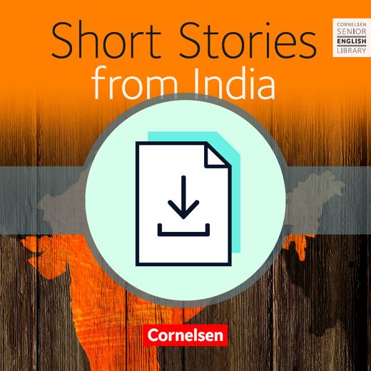 Cornelsen Senior English Library - Short Stories from India - Teacher's Manual mit Klausurvorschlag als Download - Ab 11. Schuljahr
