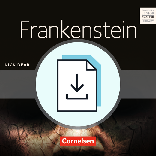 Cornelsen Senior English Library - Frankenstein - Bühnenadaption - Teacher's Manual mit Klausurvorschlägen als Download - Ab 11. Schuljahr