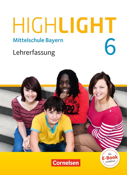 Highlight - Schülerbuch - Lehrerfassung - 6. Jahrgangsstufe