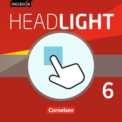 English G Headlight - Interaktive Übungen als Ergänzung zum Workbook - Band 6: 10. Schuljahr