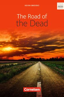 Cornelsen Senior English Library - The Road of the Dead - Textband mit Annotationen und Zusatztexten - Ab 11. Schuljahr