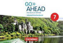Go Ahead - Vokabeltaschenbuch - 7. Jahrgangsstufe