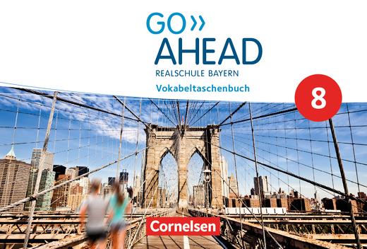 Go Ahead - Vokabeltaschenbuch - 8. Jahrgangsstufe