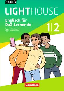 English G Lighthouse - Englisch für DaZ-Lernende - Workbook mit Audios und Lösungen online - Band 1/2: 5./6. Schuljahr