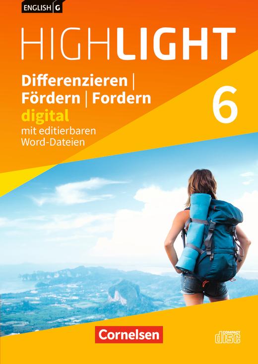 English G Highlight - Differenzieren, Fördern, Fordern - digital - CD-ROM mit editierbaren Word-Dateien - Band 6: 10. Schuljahr