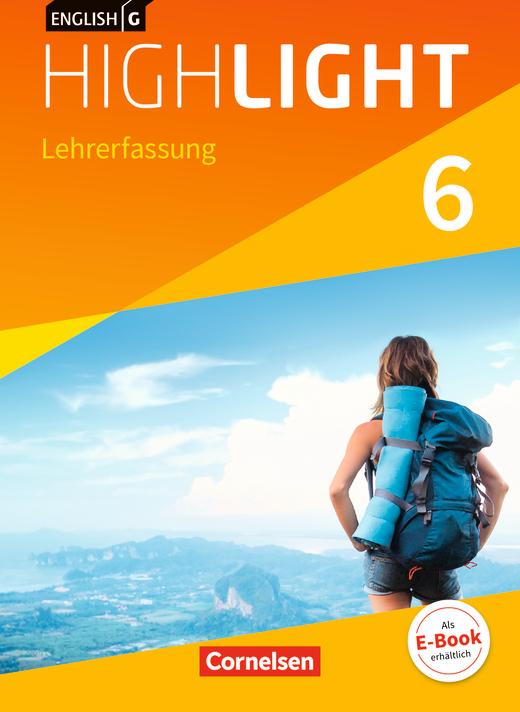 English G Highlight - Schülerbuch - Lehrerfassung - Band 6: 10. Schuljahr