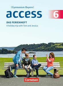 Access - Das Ferienheft - Arbeitsheft - 6. Jahrgangsstufe