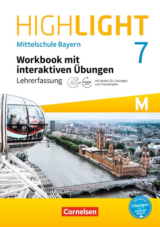 Highlight - Workbook mit interaktiven Übungen auf scook.de - Lehrerfassung - 7. Jahrgangsstufe