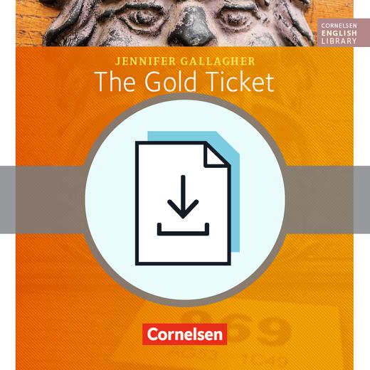 Cornelsen English Library - The Gold Ticket - Arbeitsblätter mit Lösungen als Download - 5. Schuljahr, Stufe 3