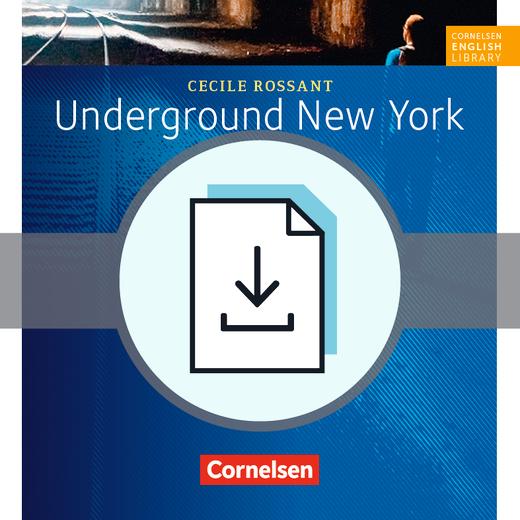 cornelsen english library underground new york arbeitsbl tter mit l sungen als download 8. Black Bedroom Furniture Sets. Home Design Ideas