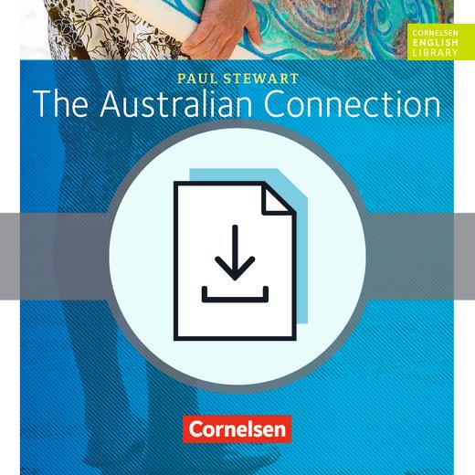 Cornelsen English Library - The Australian Connection - Arbeitsblätter mit Lösungen als Download - 9. Schuljahr, Stufe 2