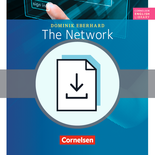 Cornelsen English Library - The Network - Arbeitsblätter mit Lösungen als Download - 9. Schuljahr, Stufe 3
