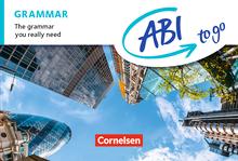 Abi to go - Grammar - The grammar you really need - Kompaktgrammatik im Taschenbuchformat