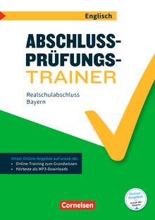 Abschlussprüfungstrainer Englisch - Realschulabschluss - Arbeitsheft mit Lösungen und Online-Training Grundwissen - 10. Jahrgangsstufe