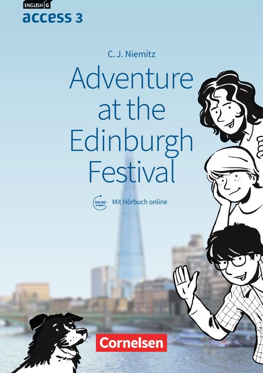 English G Access - Adventure at the Edinburgh Festival - Lektüre mit Hörbuch online - Band 3: 7. Schuljahr