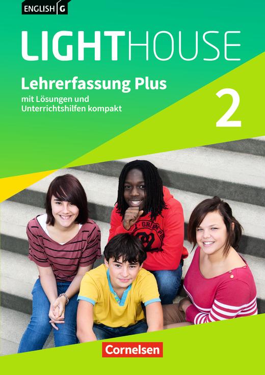 English G Lighthouse - Lehrerfassung Plus - Band 2: 6. Schuljahr