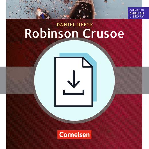 Cornelsen English Library - Robinson Crusoe - Arbeitsblätter mit Lösungen als Download - 9. Schuljahr, Stufe 2