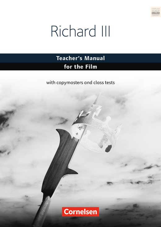 Cornelsen Senior English Library - Richard III - Teacher's Manual for the film - Ab 11. Schuljahr