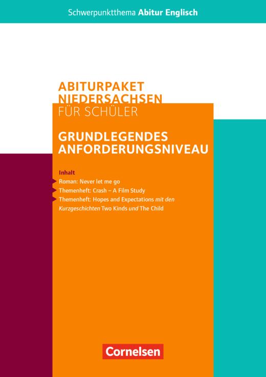 Schwerpunktthema Abitur Englisch - Abiturpaket Englisch - Zentralabitur Niedersachsen 2021 - Schülerpaket für das grundlegende Anforderungsniveau