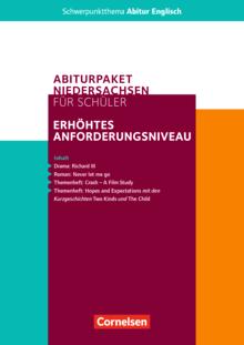 Schwerpunktthema Abitur Englisch - Abiturpaket Englisch - Zentralabitur Niedersachsen 2021 - Schülerpaket für das erhöhte Anforderungsniveau