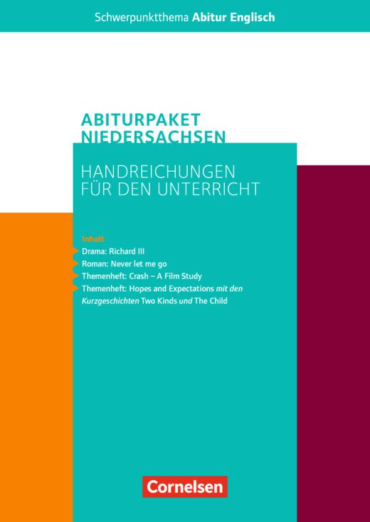 Schwerpunktthema Abitur Englisch - Abiturpaket Englisch - Zentralabitur Niedersachsen 2021 - Handreichungen für den Unterricht als Download