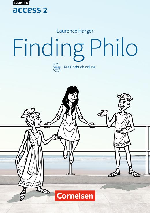 English G Access - Finding Philo - Lektüre mit Hörbuch online - Band 2: 6. Schuljahr