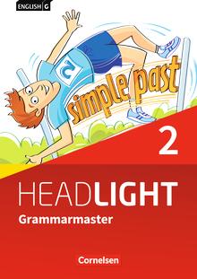 English G Headlight - Grammarmaster mit Lösungen - Band 2: 6. Schuljahr