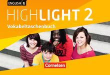 English G Highlight - Vokabeltaschenbuch - Band 2: 6. Schuljahr