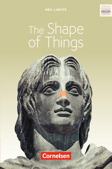 Cornelsen Senior English Library - The Shape of Things - Textband mit Annotationen - Ab 11. Schuljahr