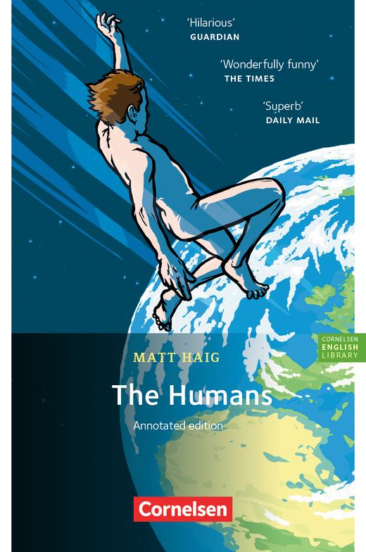 Cornelsen English Library - The Humans - Lektüre mit Annotationen - 10. Schuljahr, Stufe 2