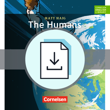 Cornelsen English Library - The Humans - Handreichungen für den Unterricht als Download - 10. Schuljahr, Stufe 2