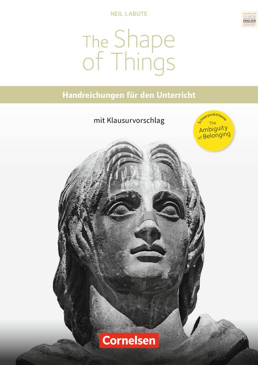 Cornelsen Senior English Library - The Shape of Things - Handreichungen für den Unterricht als Download - Ab 11. Schuljahr